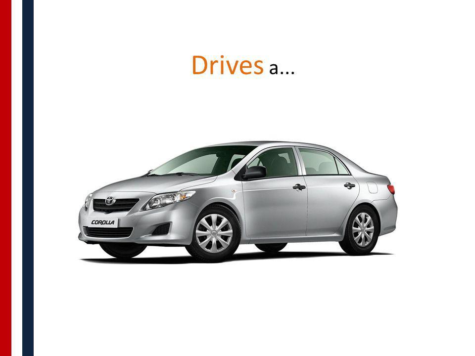 Drives a...