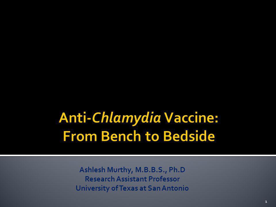 Ashlesh Murthy, M.B.B.S., Ph.D Research Assistant Professor University of Texas at San Antonio 1