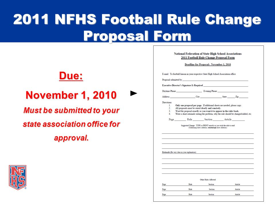 Due: November 1, 2010 Must be submitted to your state association office for approval.