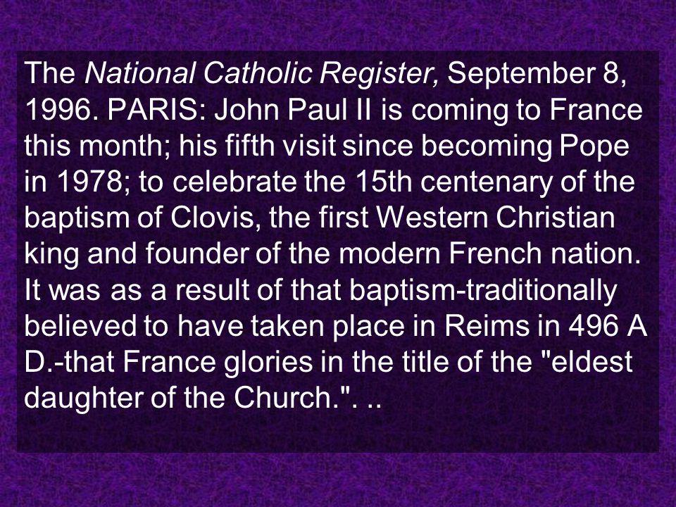 The National Catholic Register, September 8, 1996.