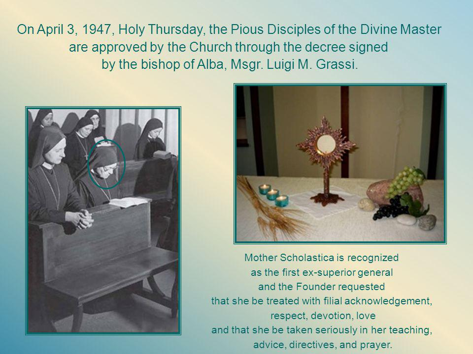 The Light of life On Monday of Holy Week in 1946, Mother Scholastica accepted her exile as perfume to be poured upon the feet of the Master.