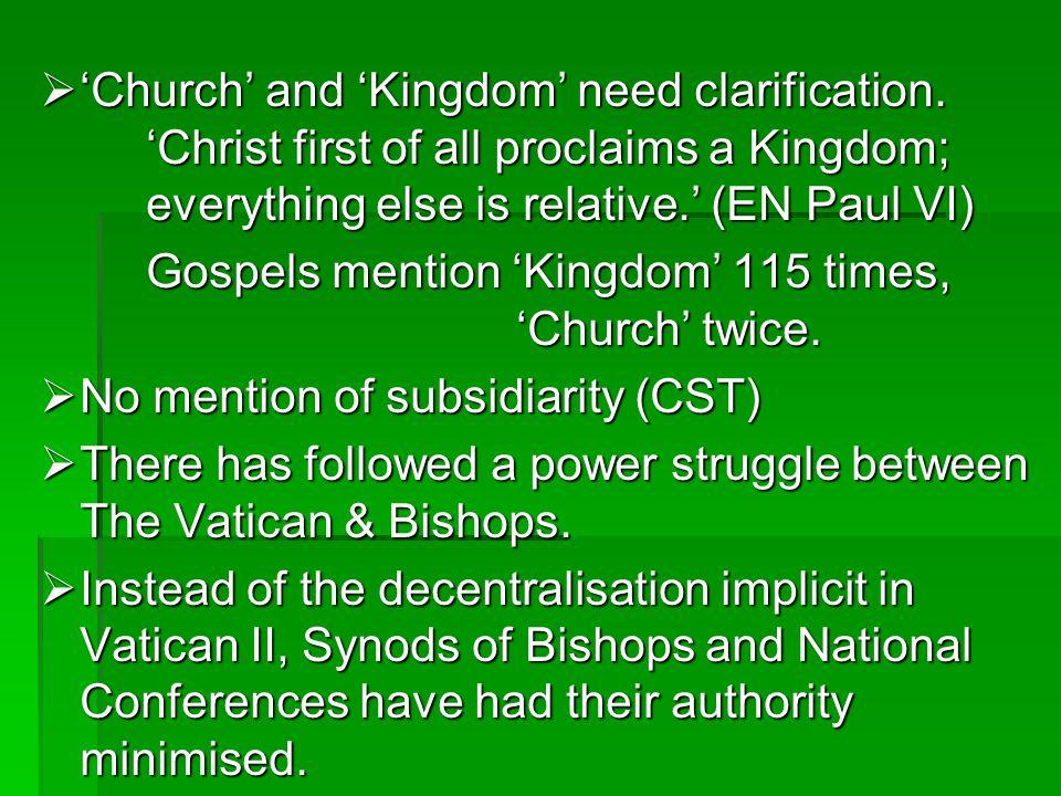 Church and Kingdom need clarification.