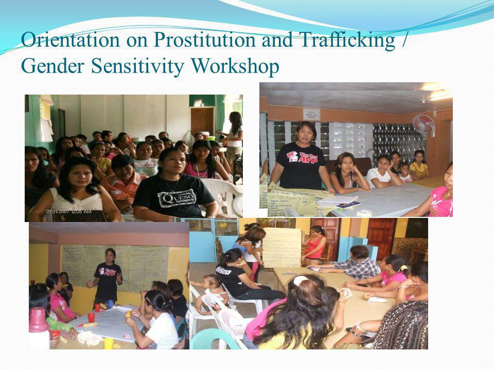 Orientation on Prostitution and Trafficking / Gender Sensitivity Workshop