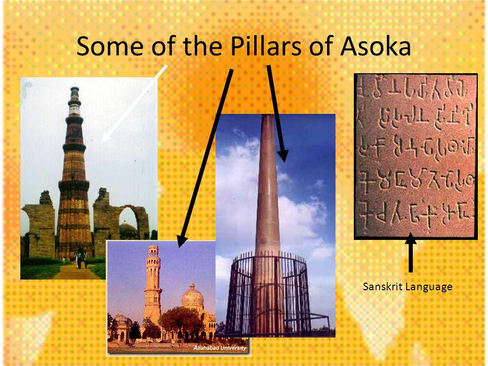Some of the Pillars of Asoka Sanskrit Language