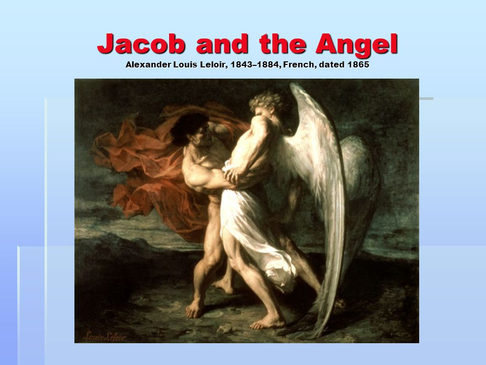 Jacob and the Angel Alexander Louis Leloir, 1843–1884, French, dated 1865