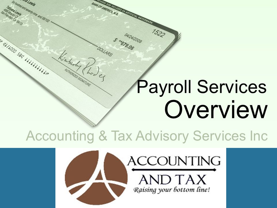 Accounting & Tax Advisory Services Inc Payroll Services Overview