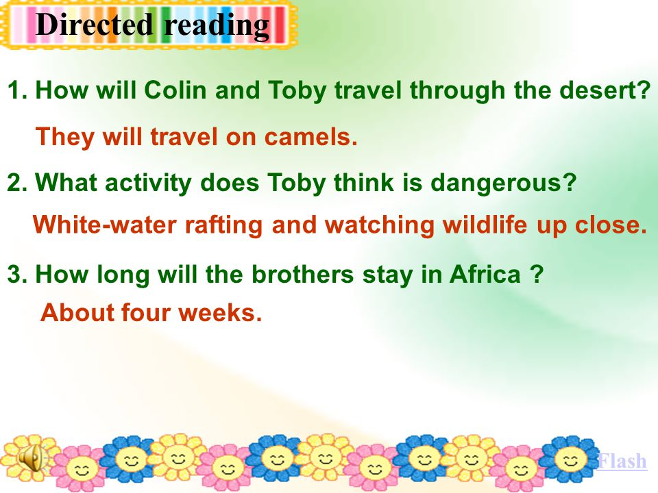 1. How will Colin and Toby travel through the desert.