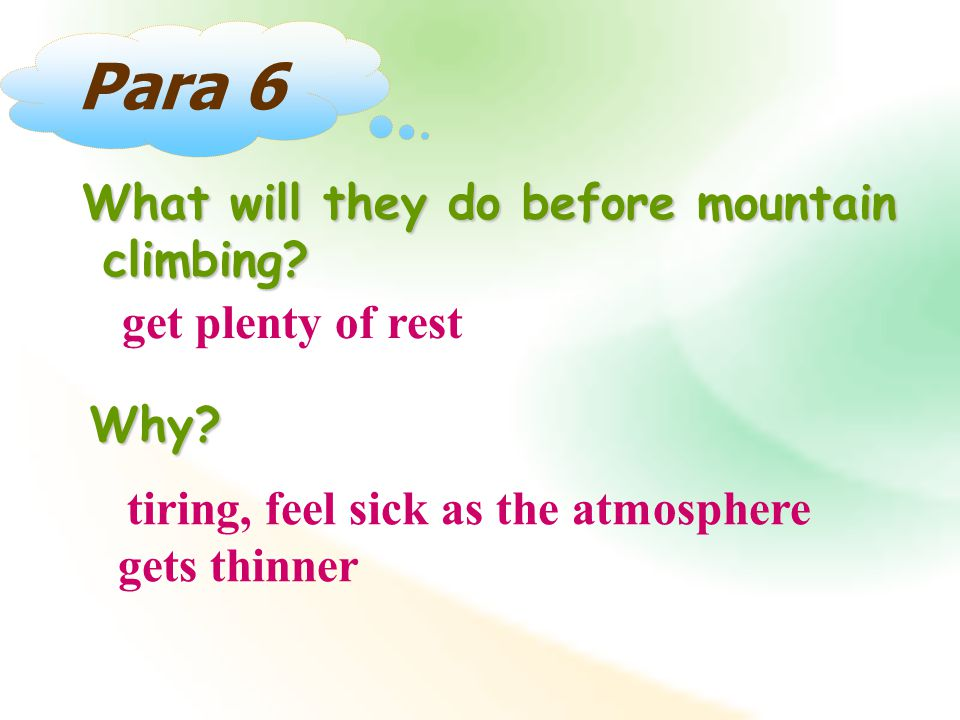Para 6 What will they do before mountain climbing.