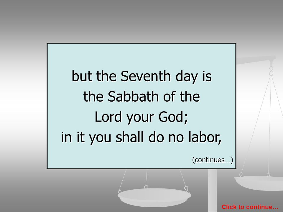 IV Remember the Sabbath day to keep it holy.