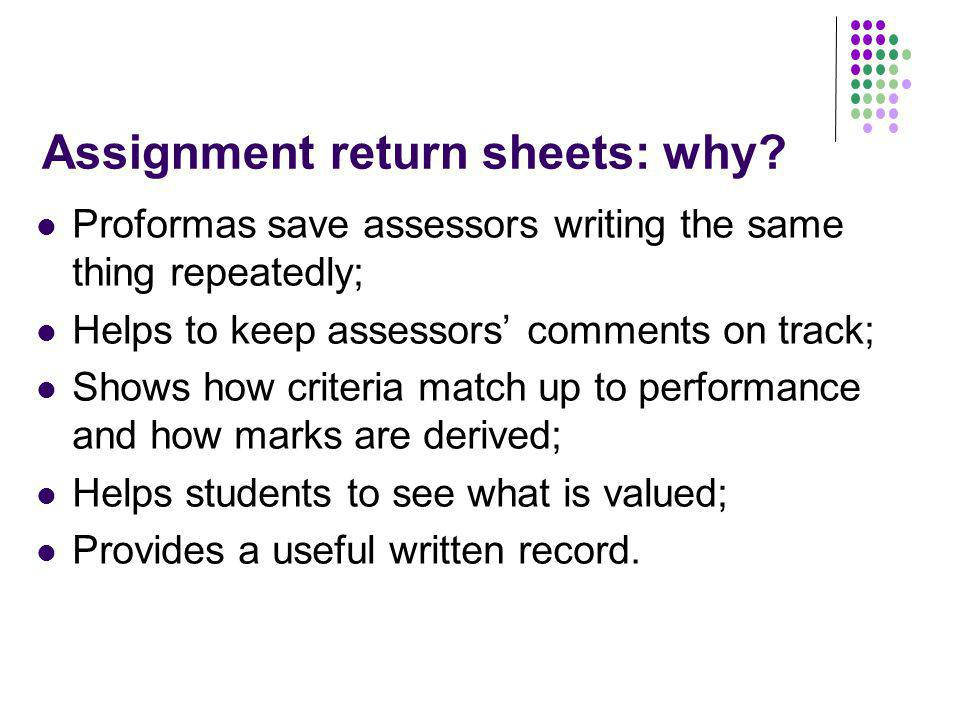 Assignment return sheets: why.