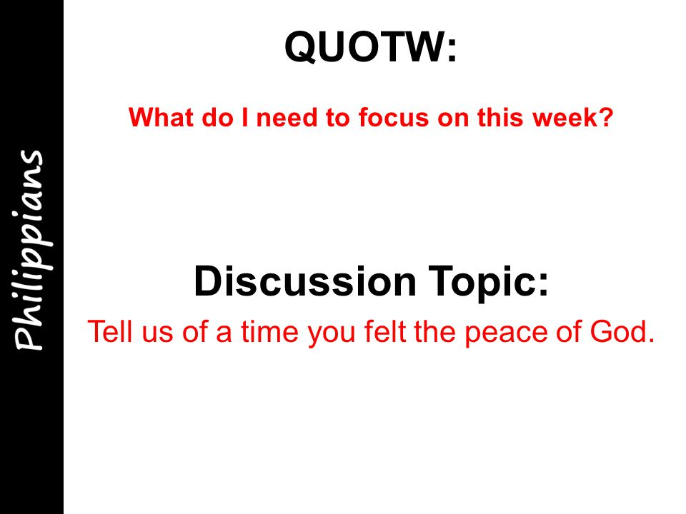 QUOTW: What do I need to focus on this week.