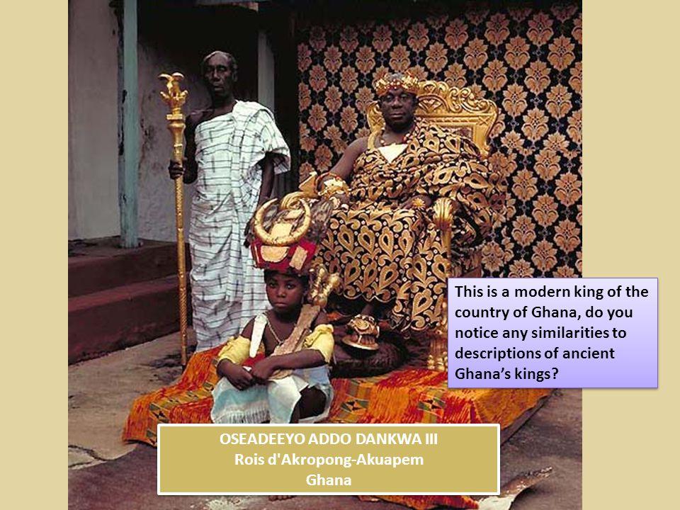 OSEADEEYO ADDO DANKWA III Rois d'Akropong-Akuapem Ghana OSEADEEYO ADDO DANKWA III Rois d'Akropong-Akuapem Ghana This is a modern king of the country o