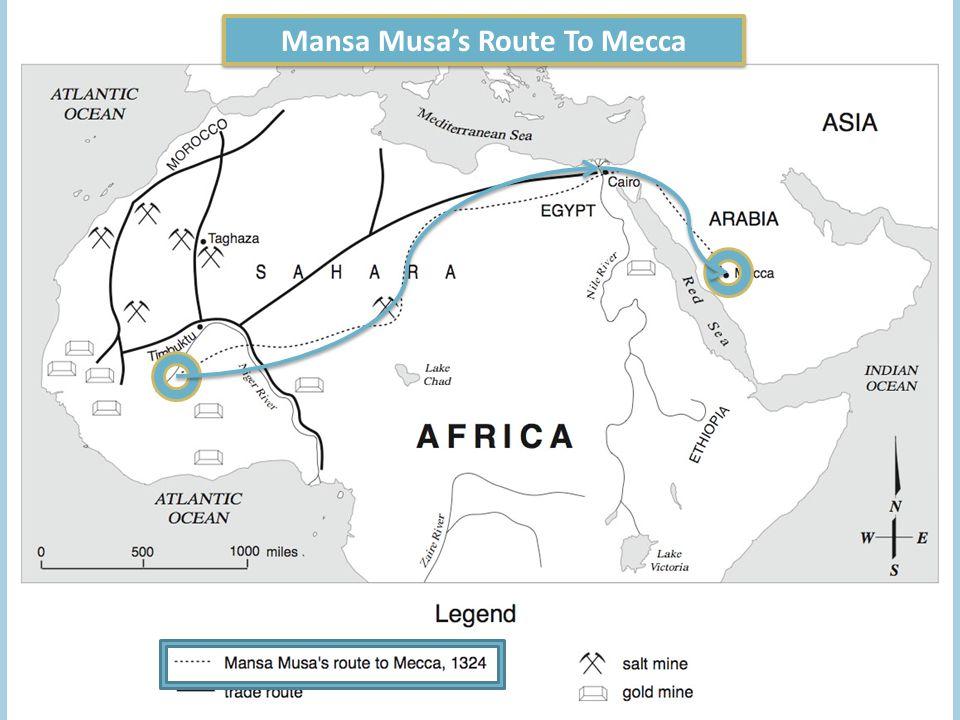 Mansa Musas Route To Mecca