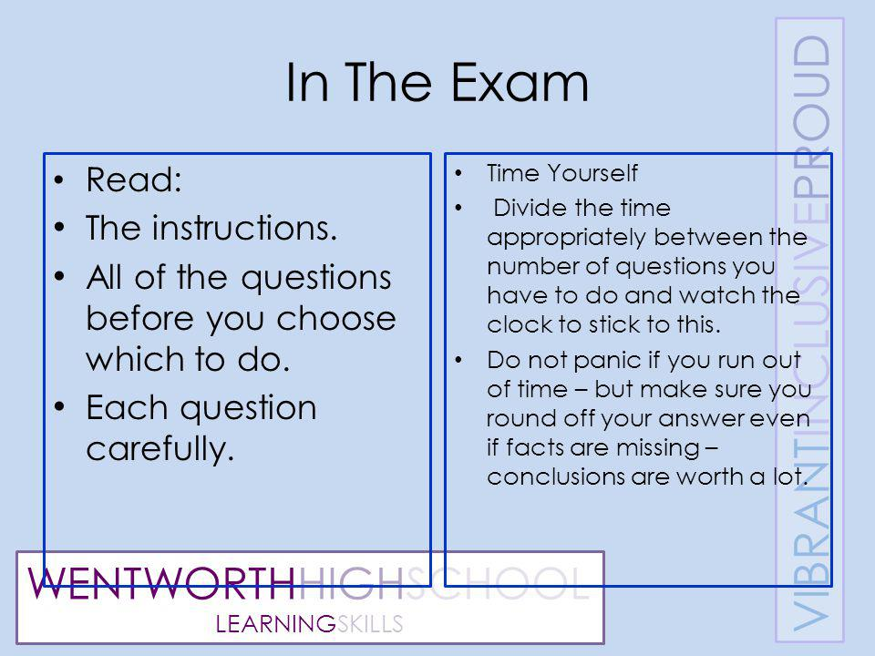 WENTWORTHHIGHSCHOOL LEARNINGSKILLS In The Exam Read: The instructions.