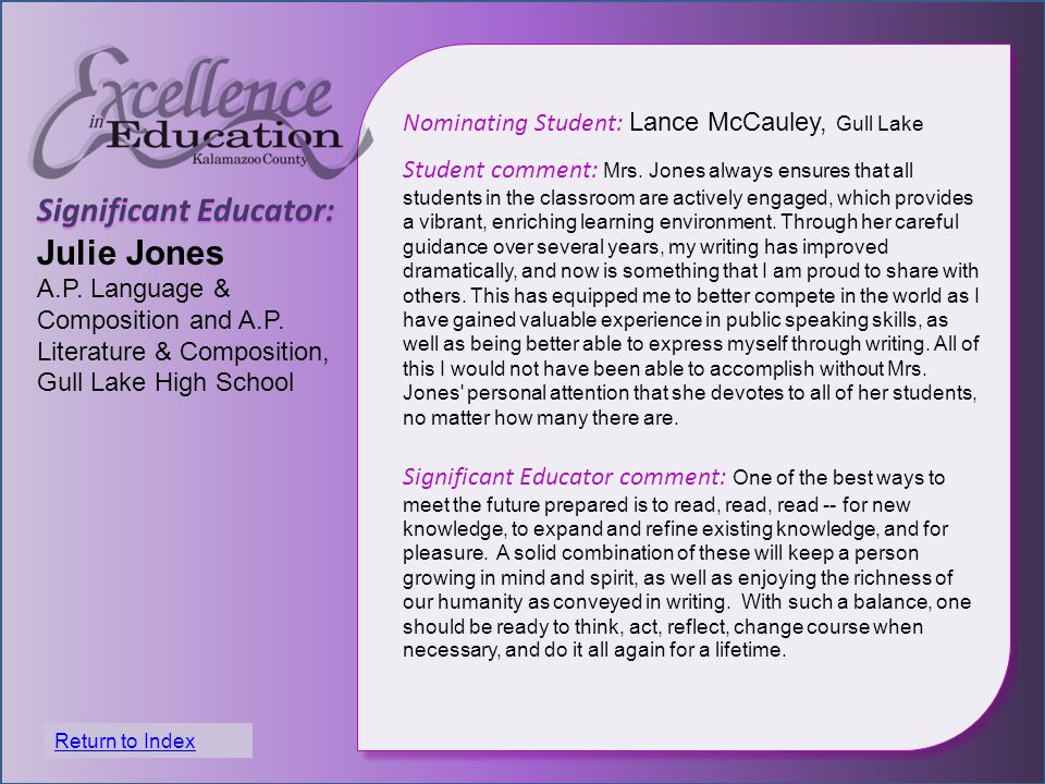 Significant Educator: Julie Jones A.P. Language & Composition and A.P.