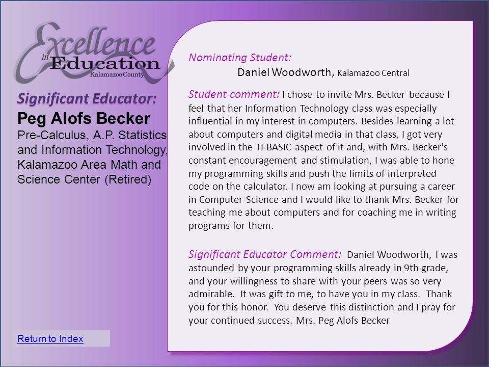 Significant Educator: Peg Alofs Becker Pre-Calculus, A.P.