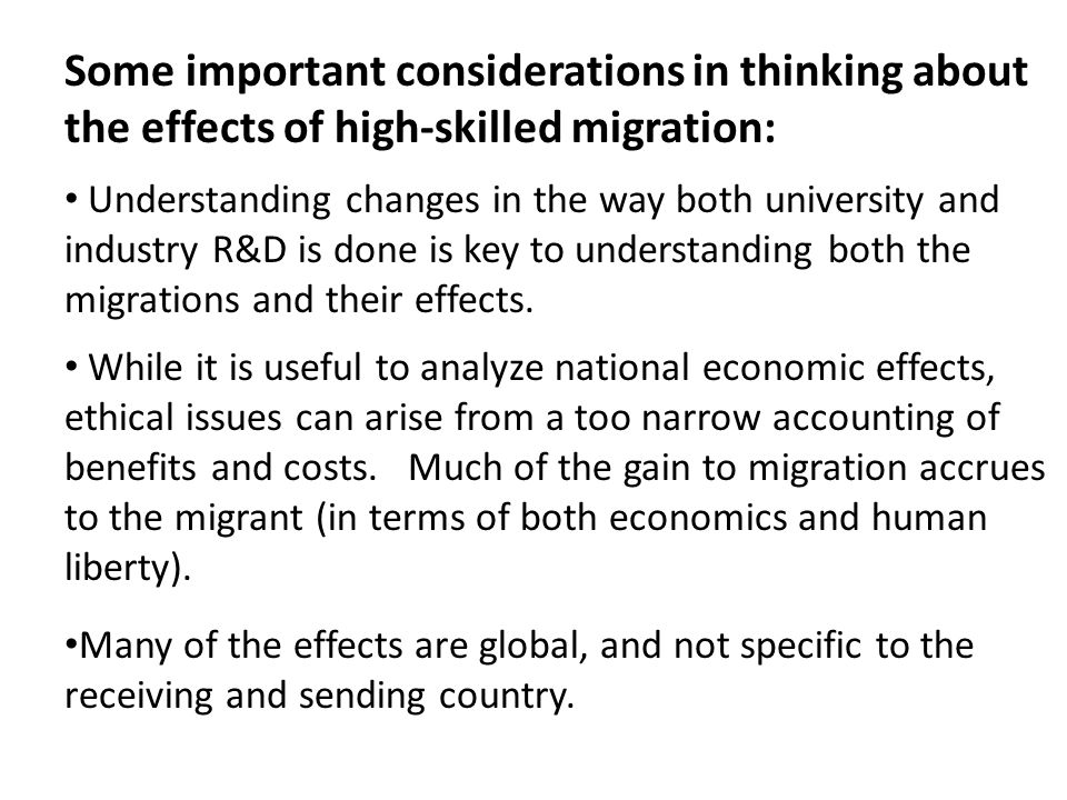Some important considerations in thinking about the effects of high-skilled migration: Understanding changes in the way both university and industry R&D is done is key to understanding both the migrations and their effects.