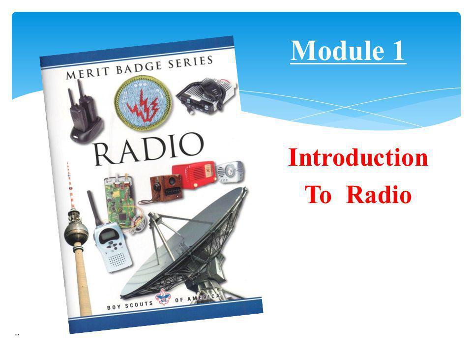 Introduction To Radio.. Module 1