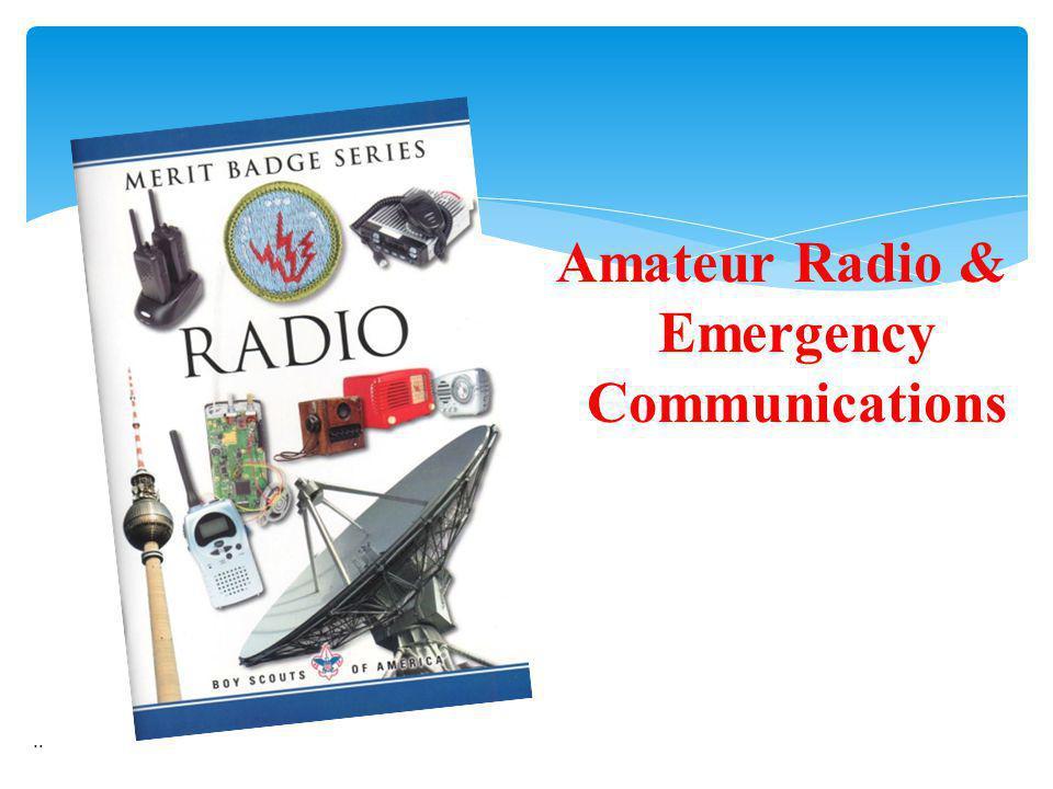Amateur Radio & Emergency Communications..