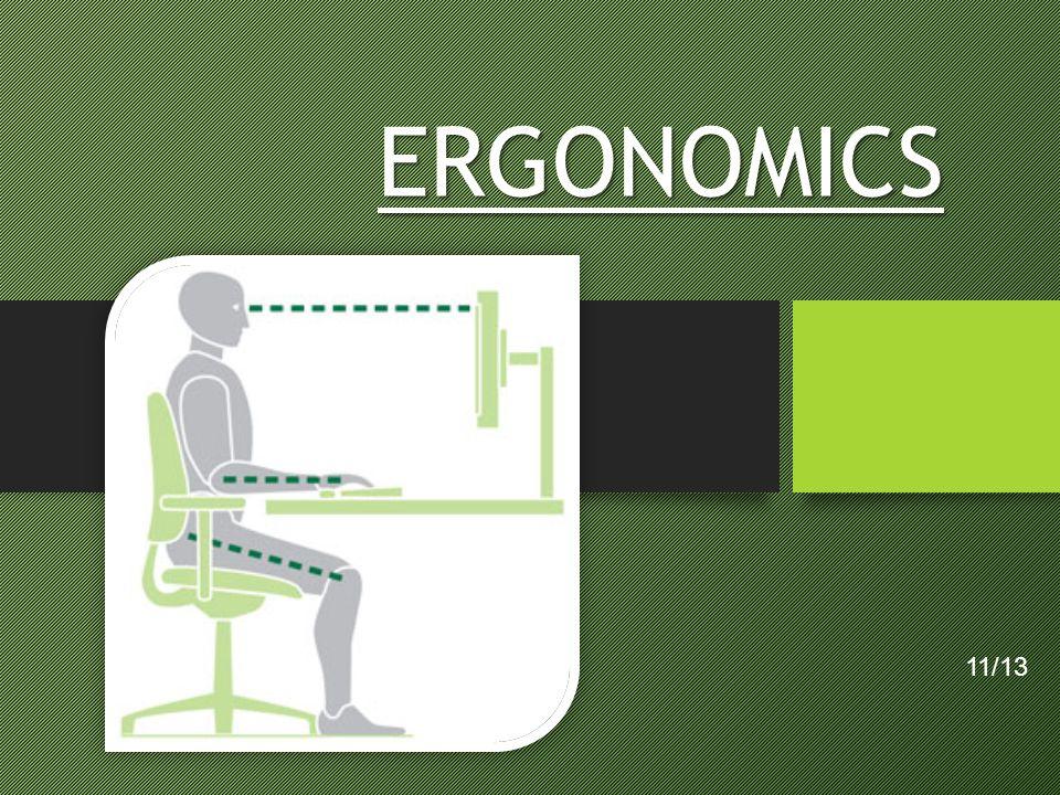 ERGONOMICS 11/13 Image courtesy of mkprosopsis.com