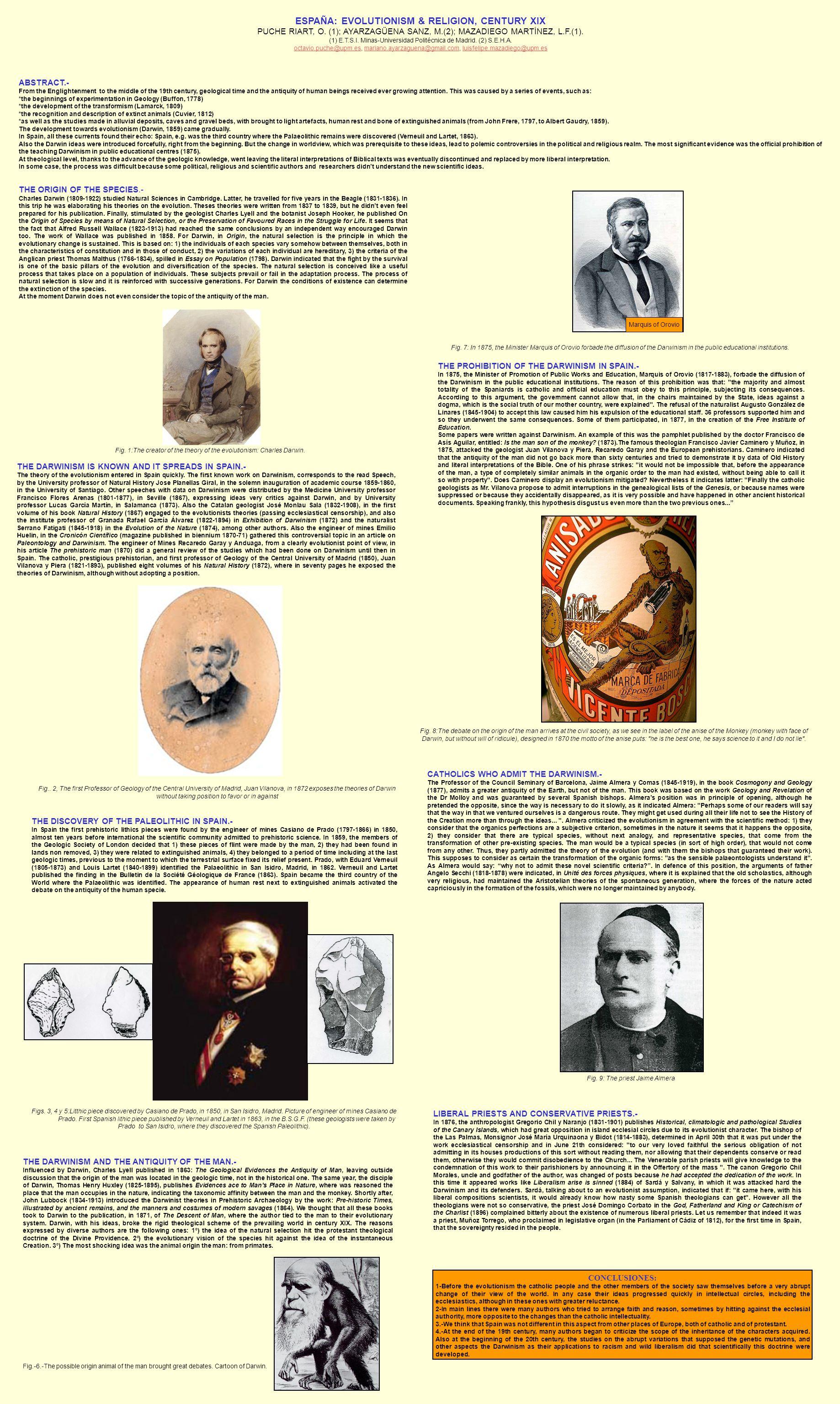 ESPAÑA: EVOLUTIONISM & RELIGION, CENTURY XIX PUCHE RIART, O. (1); AYARZAGÜENA SANZ, M.(2); MAZADIEGO MARTÍNEZ, L.F.(1). (1) E.T.S.I. Minas-Universidad