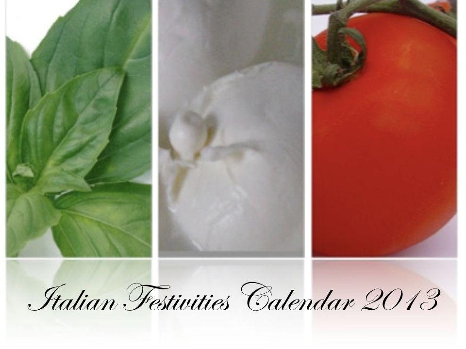 Italian Festivities Calendar 2013