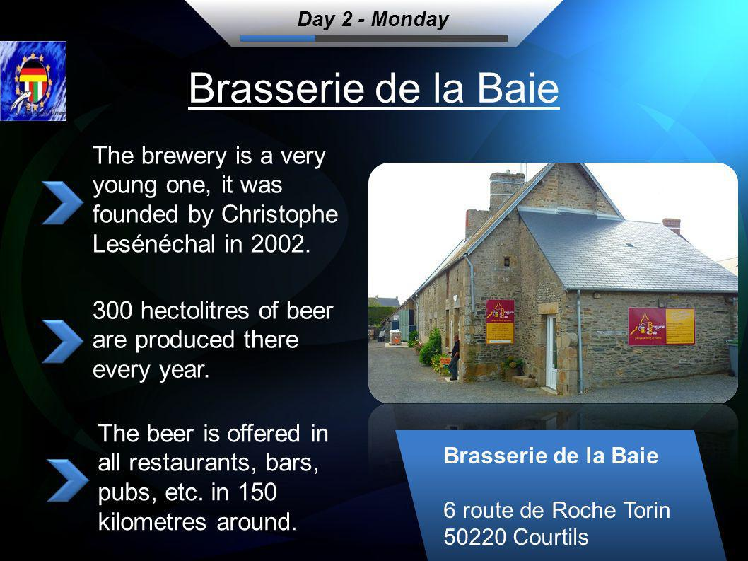 Brasserie de la Baie The brewery is a very young one, it was founded by Christophe Lesénéchal in 2002.