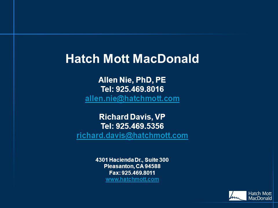 Hatch Mott MacDonald Allen Nie, PhD, PE Tel: 925.469.8016 allen.nie@hatchmott.com Richard Davis, VP Tel: 925.469.5356 richard.davis@hatchmott.com 4301