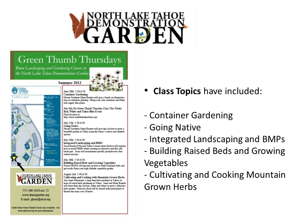 Class Topics have included: - Container Gardening - Going Native - Integrated Landscaping and BMPs - Building Raised Beds and Growing Vegetables - Cultivating and Cooking Mountain Grown Herbs