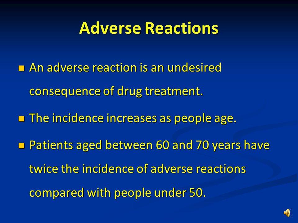 Changes In Pharmacokinetics procaine penicillin IM25 yo 10 h 77 yo 18 h doxycycline20 yo 11.9 h 42 yo 17.7 h diazepam (Valium)30 yo 30 h 65 yo 70 h pr
