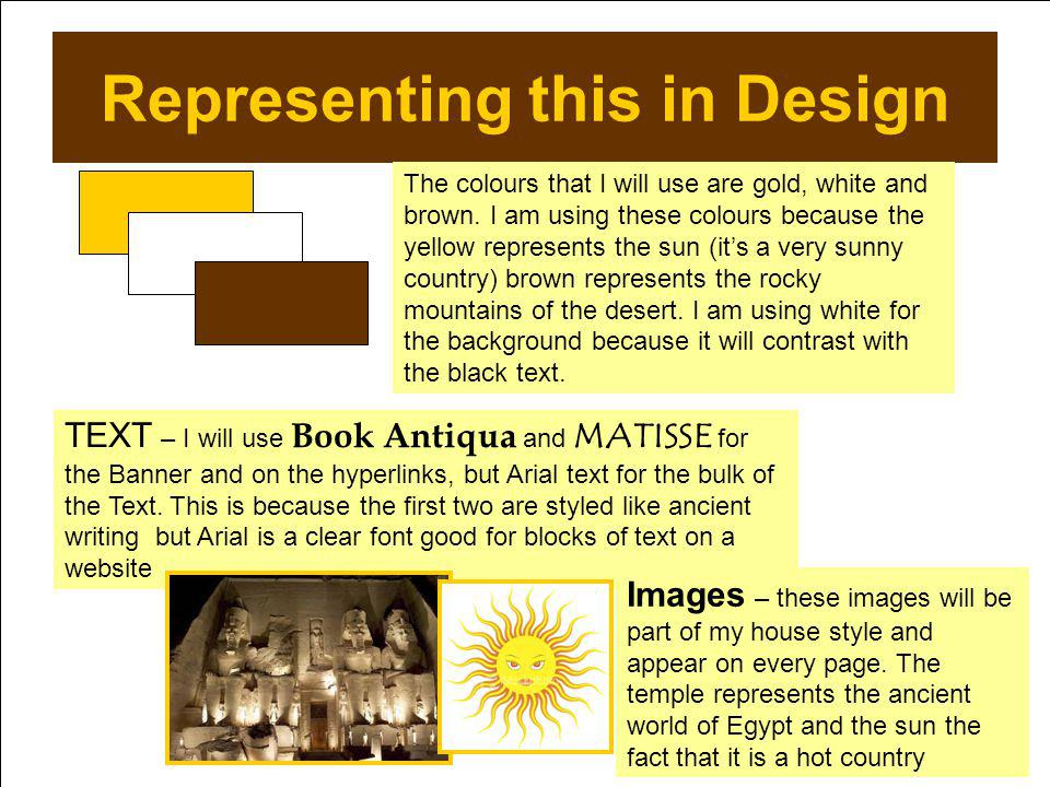 Representing this in Design The colours that I will use are gold, white and brown.