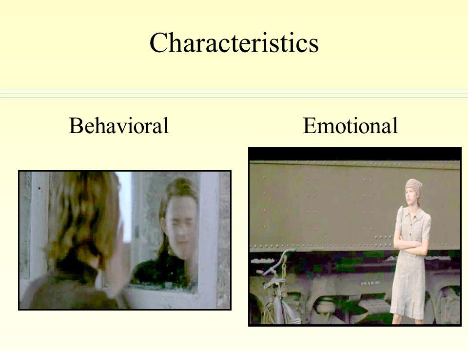 Characteristics BehavioralEmotional