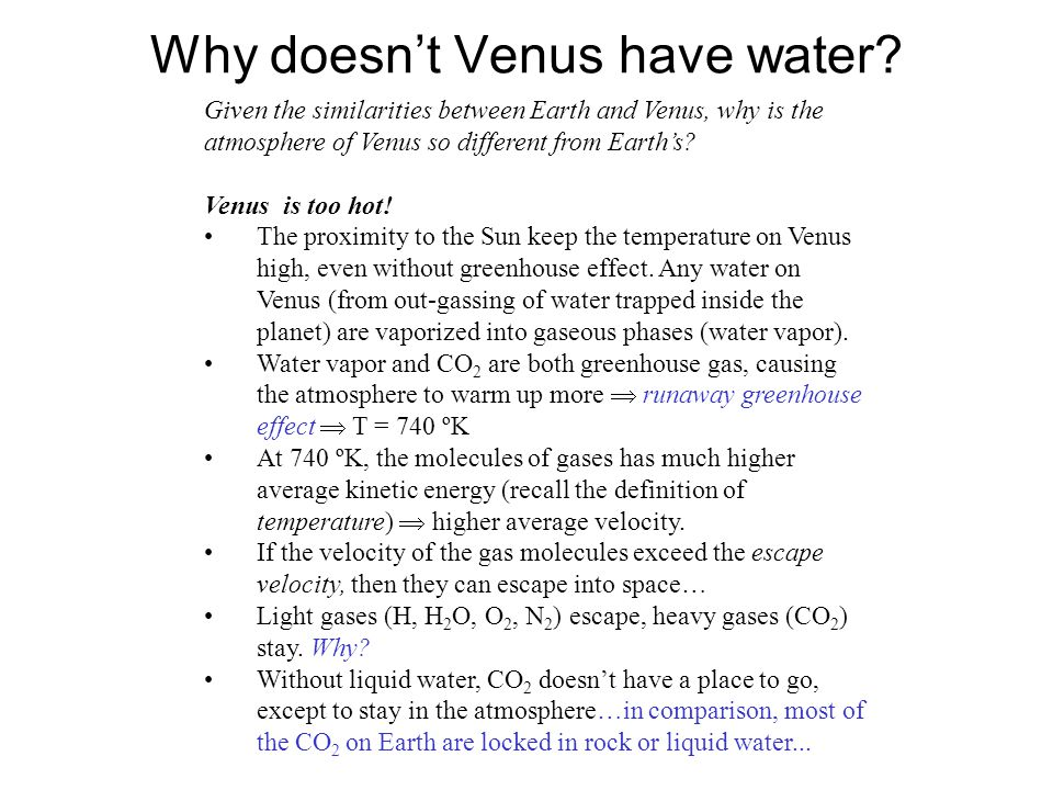 Why doesnt Venus have water.