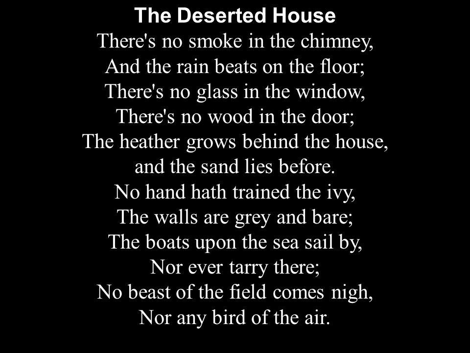 The Deserted House Mary Coleridge 1861-1907