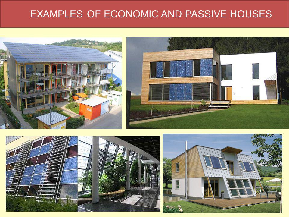 EXAMPLES OF ECONOMIC AND PASSIVE HOUSES
