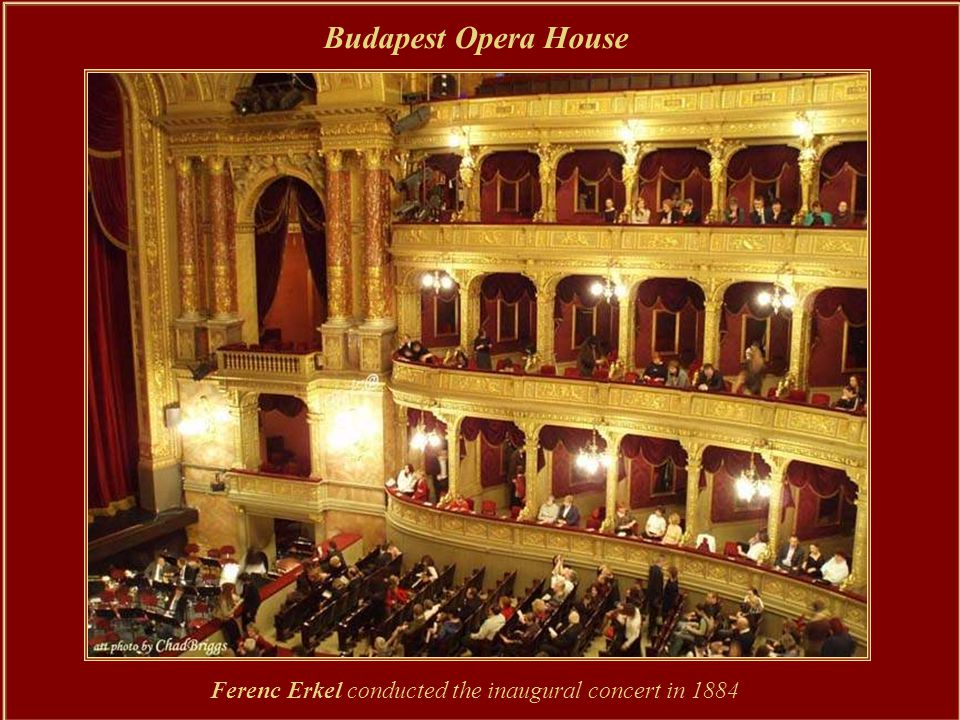 Budapest Opera House The Hungarian Opera House was designed and built in Renaissance style