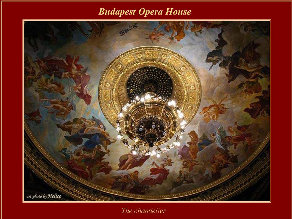 Budapest Opera House Ferenc Erkel conducted the inaugural concert in 1884