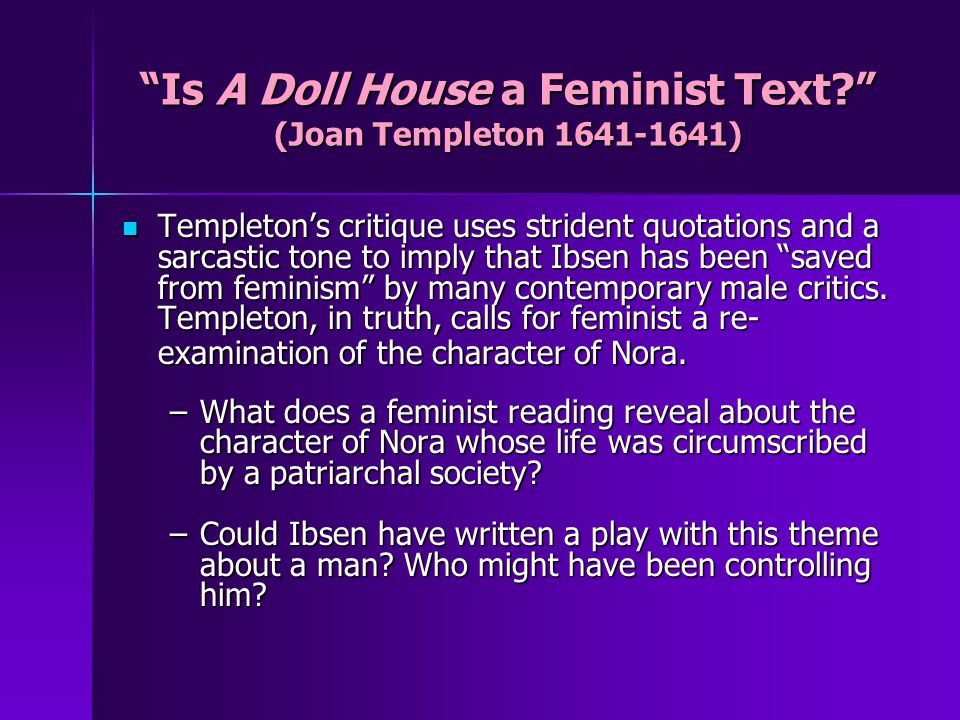 Is A Doll House a Feminist Text.