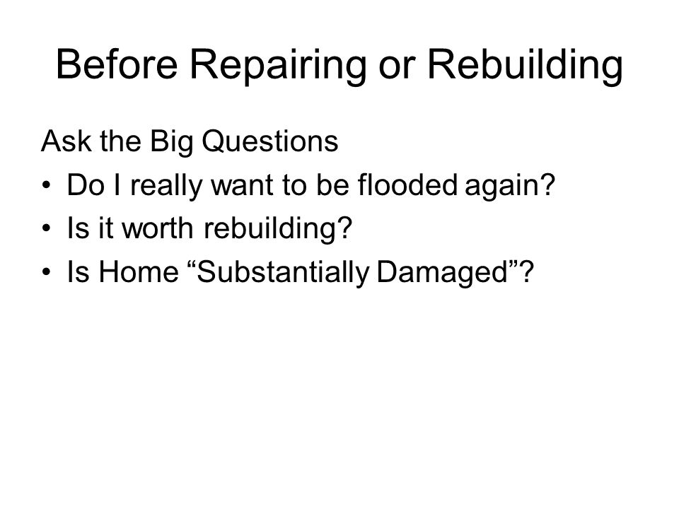 Flood Proofing Dry Flood-proofing Sealing the building to keep flood waters out Works best in areas where flooding is less than 3 feet deep Not recommended for houses with crawl spaces or basements