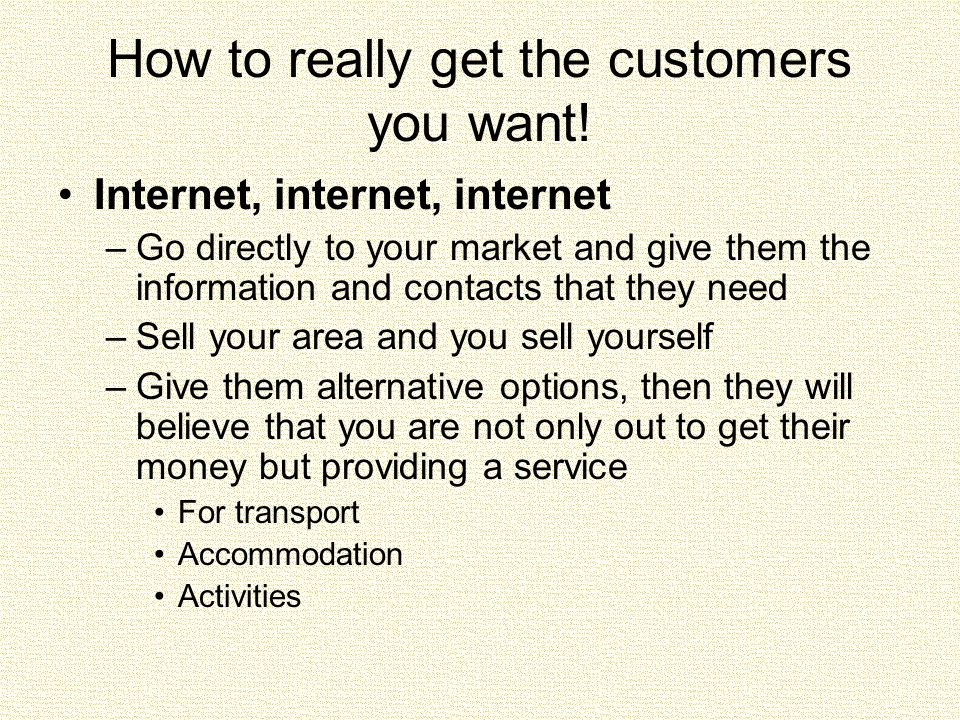How to really get the customers you want.