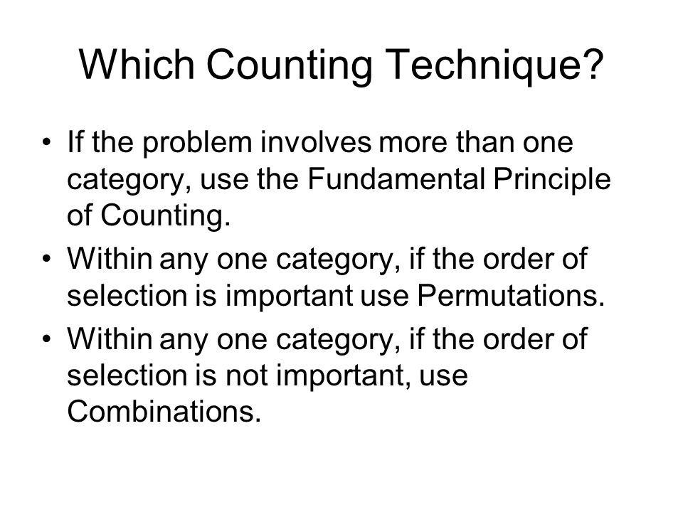 Which Counting Technique.
