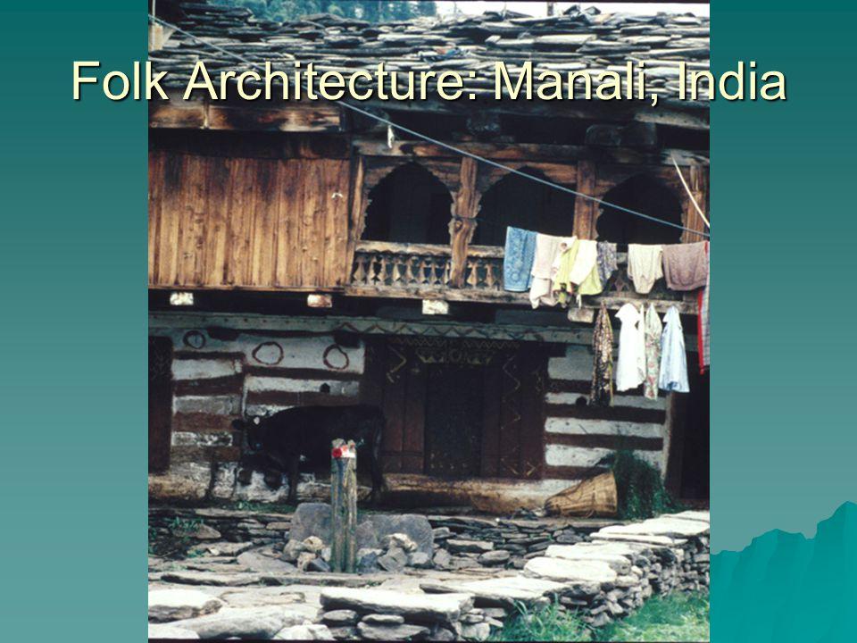 Folk Architecture: Manali, India