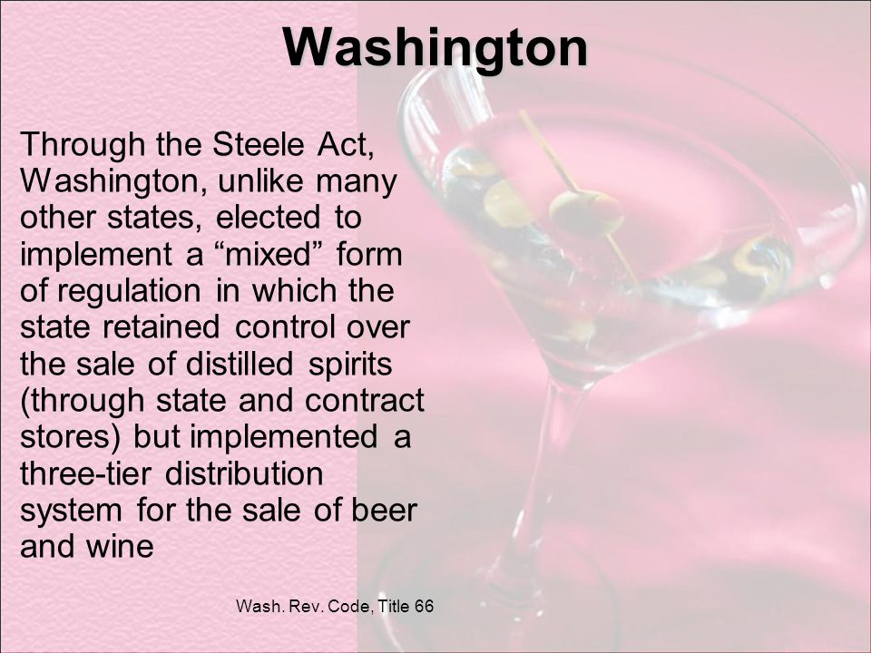 Washington Through the Steele Act, Washington, unlike many other states, elected to implement a mixed form of regulation in which the state retained c