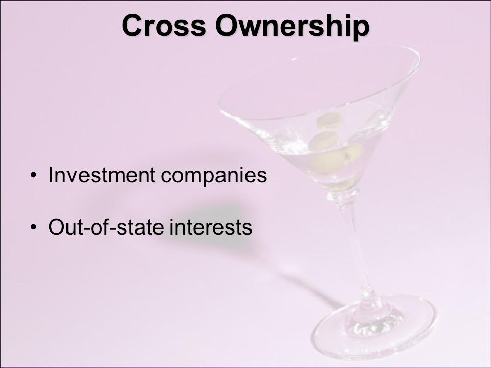 Cross Ownership Investment companies Out-of-state interests