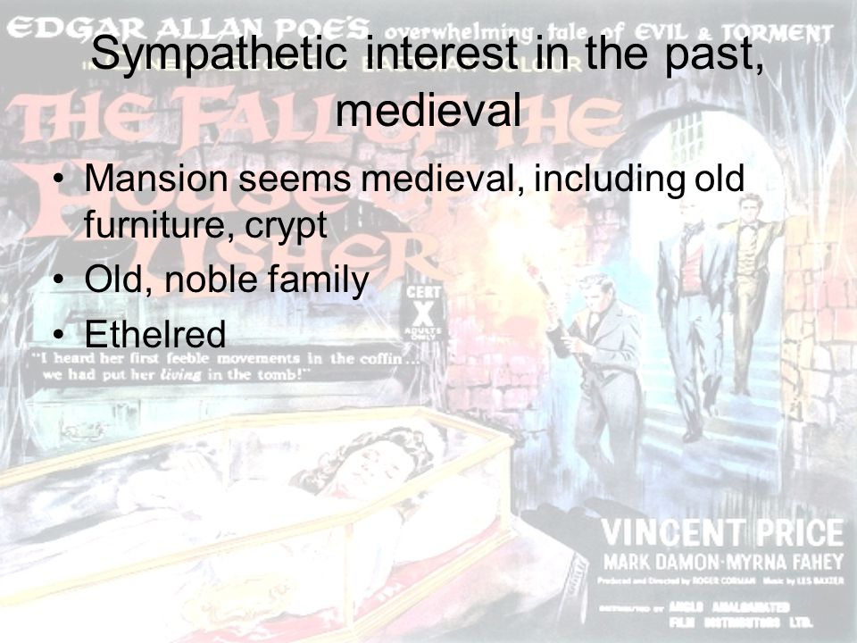 Sympathetic interest in the past, medieval Mansion seems medieval, including old furniture, crypt Old, noble family Ethelred