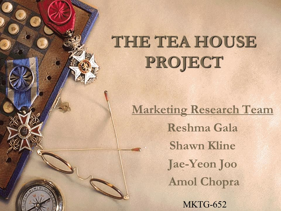 November 20, 2002MKTG 652 Drexel University Summary Primary Research on Feasibility of a Tea House in the Tri-state area.