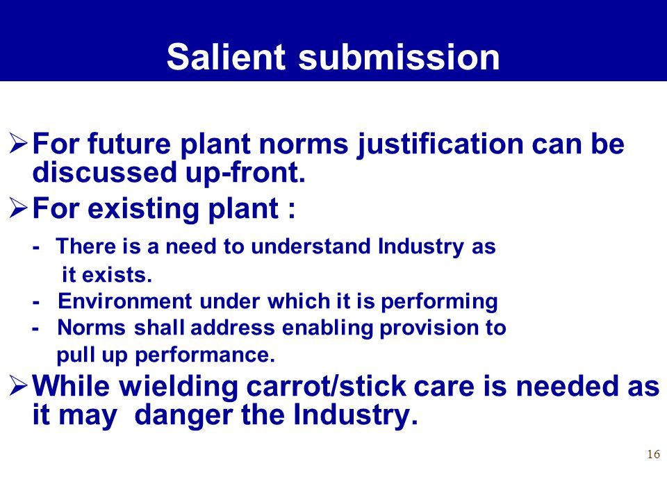 16 For future plant norms justification can be discussed up-front.