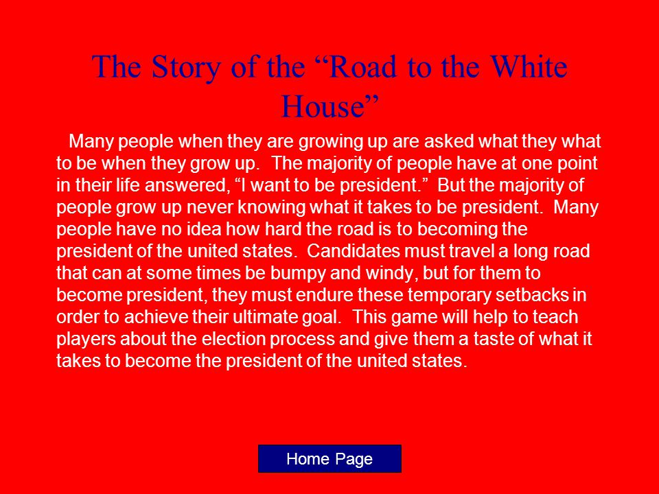 Game Directions The goal of the game is to…become president.