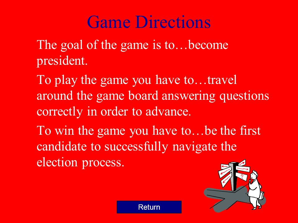 Game Preparation Gameboard: print out slides 9-12, cut off the edges, then tape together. Home Page
