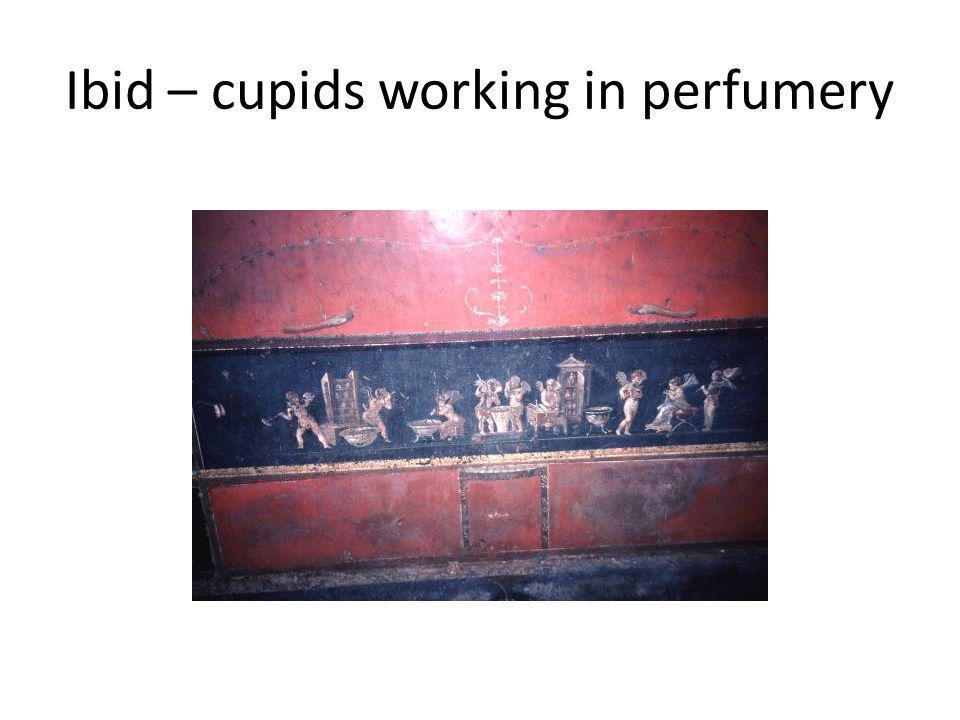 Ibid – cupids working in perfumery